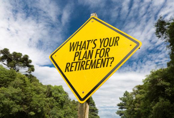 Quel est votre plan pour votre retraite